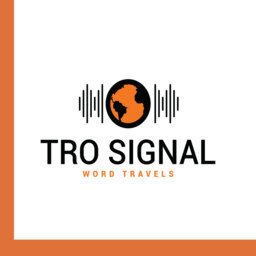 TRO Signal: Relationships, Family, Profession, Clients and Covid